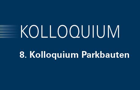 """""""Zwischen Kundenakzeptanz und Kommerz"""" – Vortrag auf dem 8. Kolloquium für Parkbauten"""